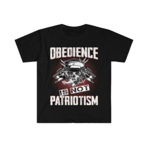 Obedience is not patriotism Short Sleeve Tee