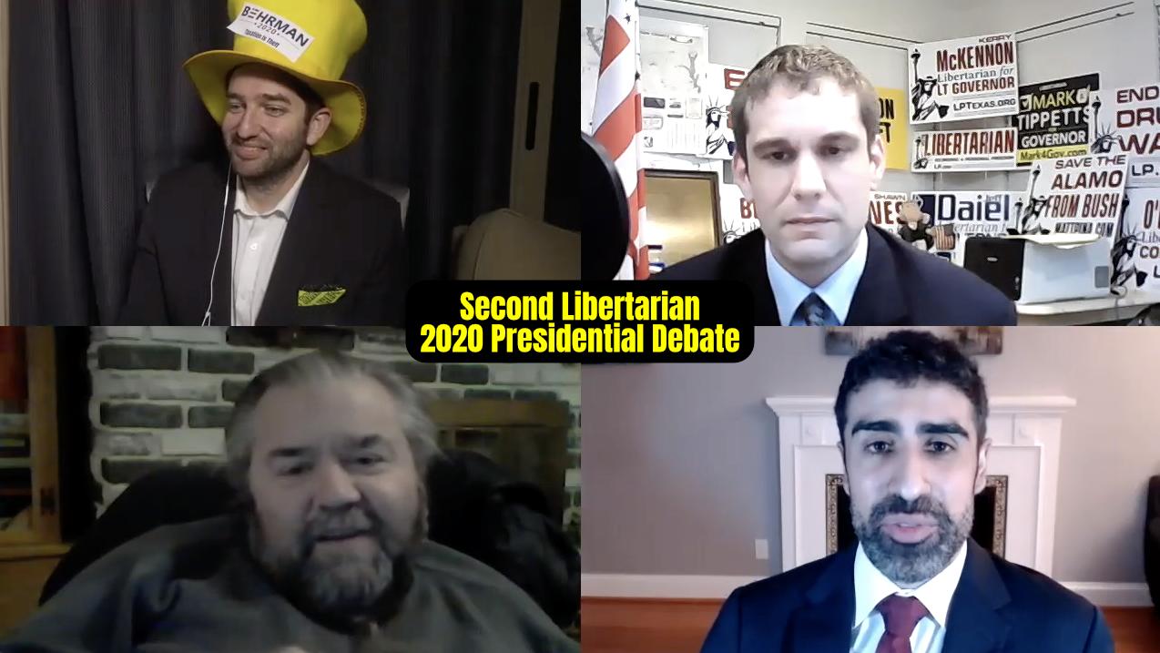 Second Libertarian 2020 Presidential Debate