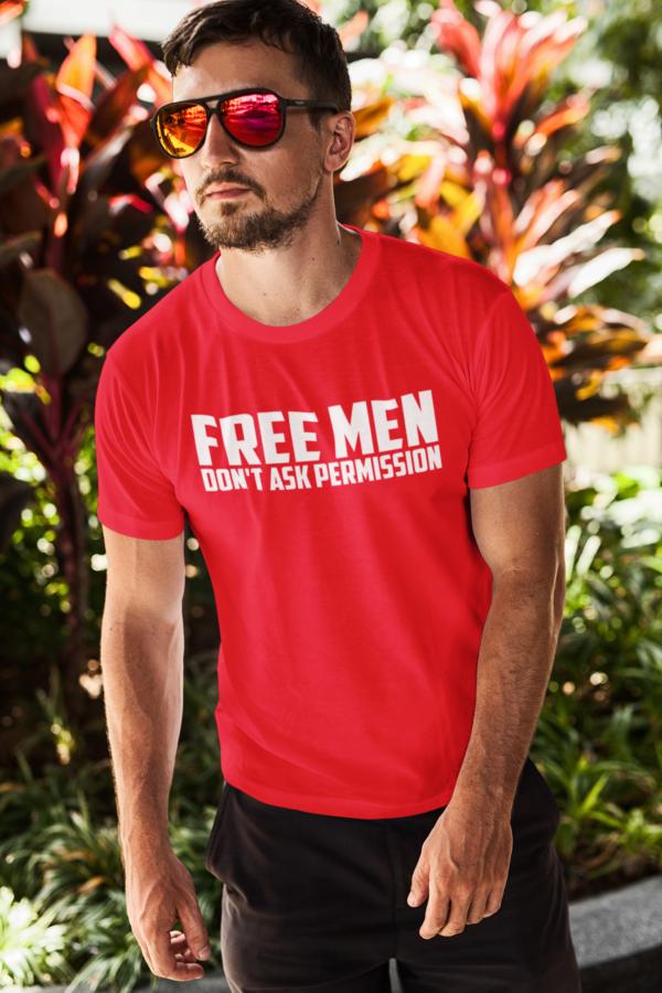 free men dont ask shirt man