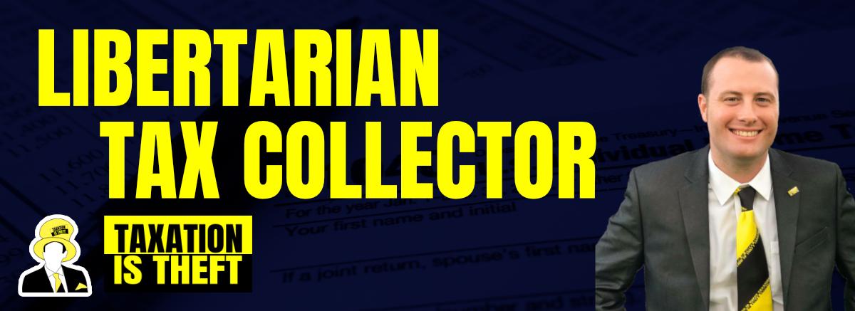 header libertarian tax collector