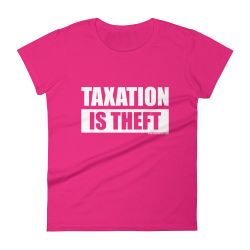 Taxation Is Theft – Pink