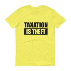 Taxation Is Theft – Yellow
