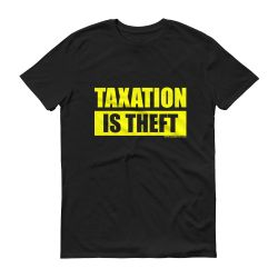 Taxation Is Theft – Black