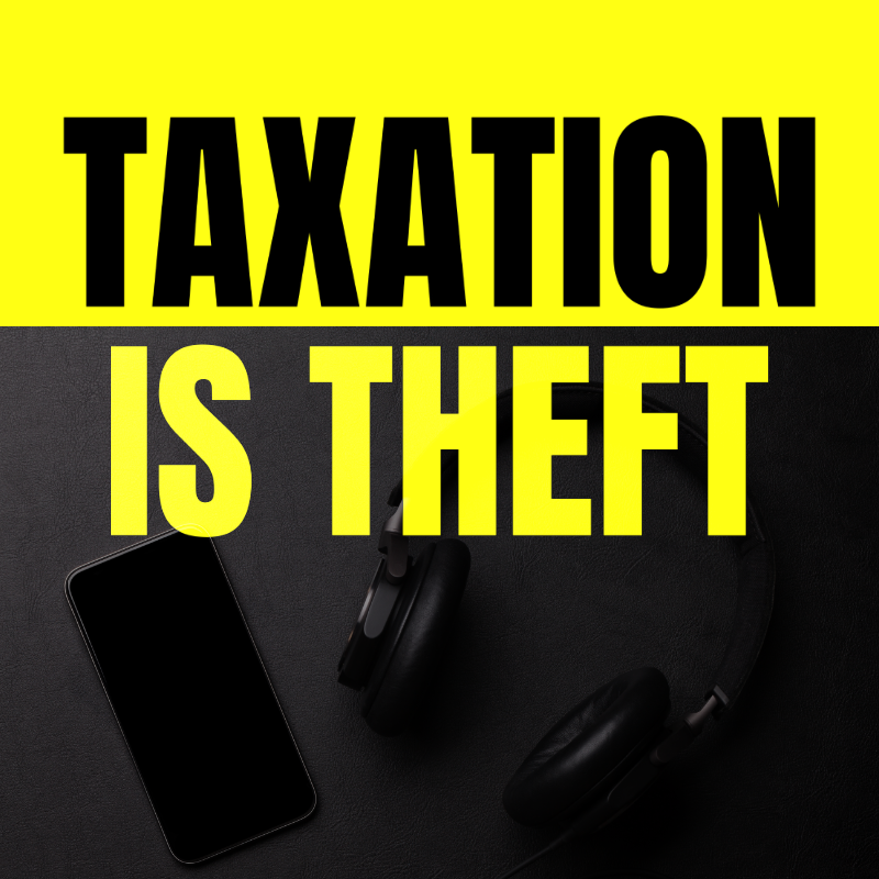 taxation is theft podcast preview