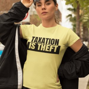 Official Taxation Is Theft Women's Tee