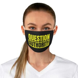 Question Authority Face Mask