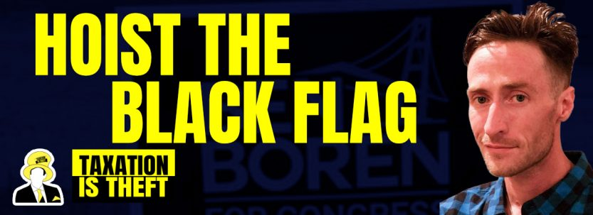 Hoist The Black Flag – Ben Boren