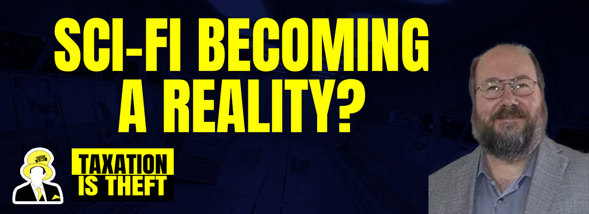 Sci-Fi Becoming A Reality? – Karl Gallagher
