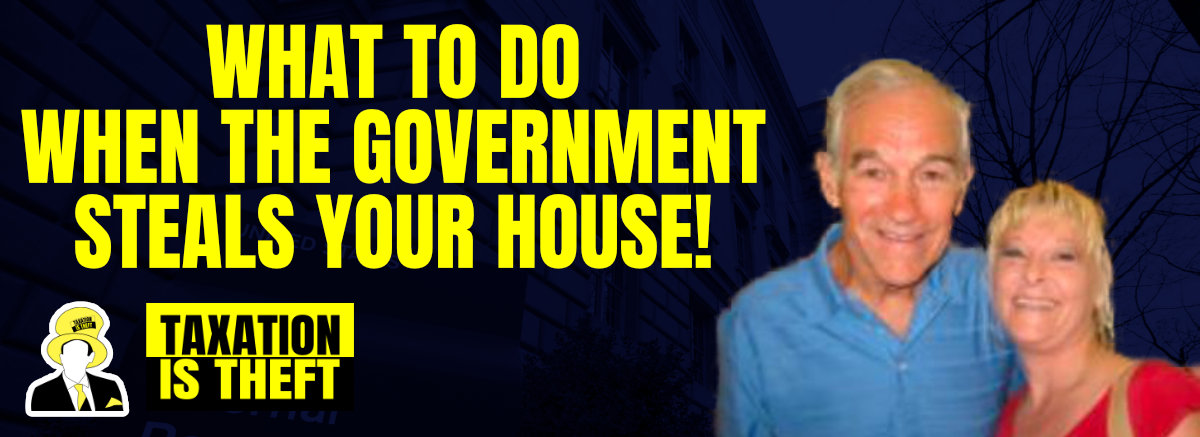 What do to when the government steals your house!